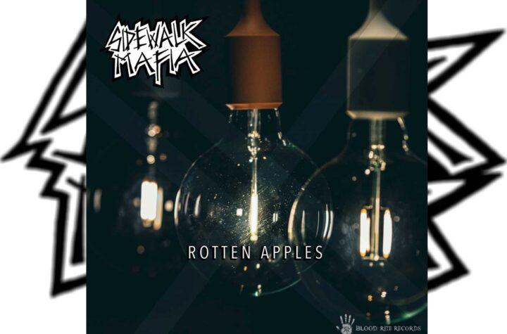 Sidewalk Mafia - Rotten Apples