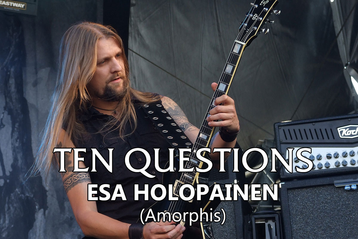 TEN QUESTIONS – Esa Holopainen (Amorphis)