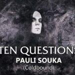 Ten Questions - Pauli Souka