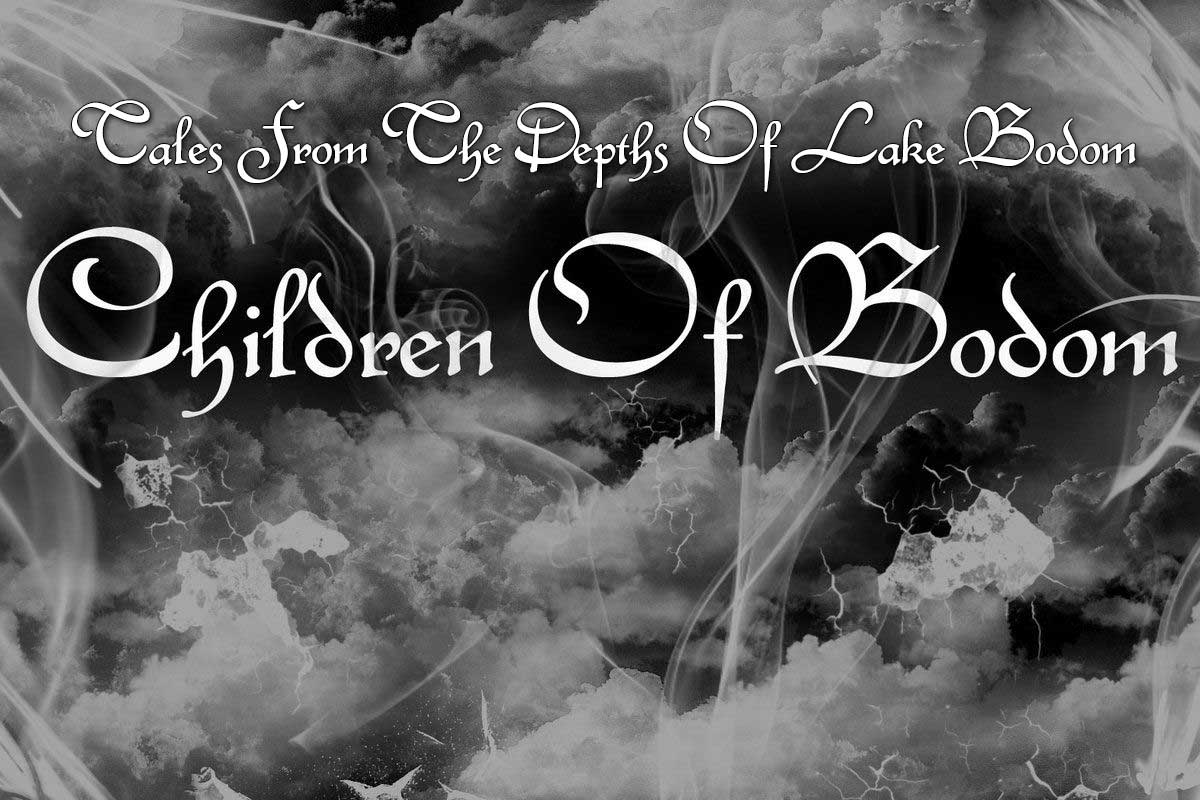 CHILDREN OF BODOM: Tales from the depths of Lake Bodom pt 6