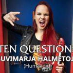 Ten Questions - Suvimarja Halmetoja - Humavoid