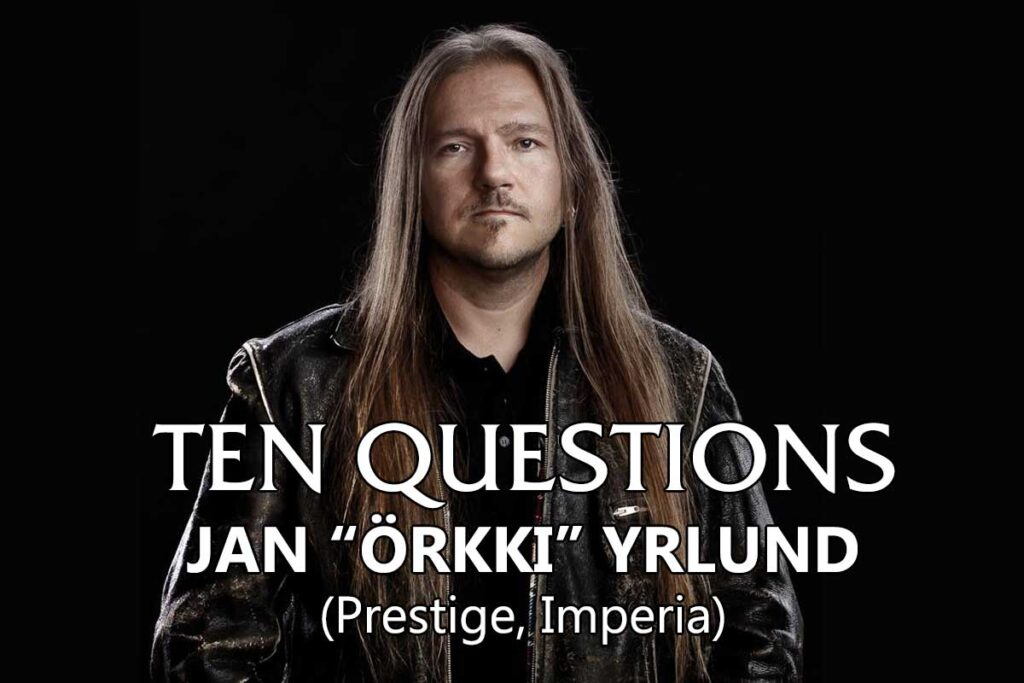 Ten Questions - Jan Yrlund - Prestige, Imperia